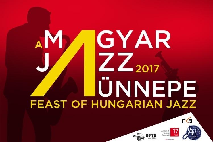 A Magyar Jazz Ünnepe 2017. Második Nap