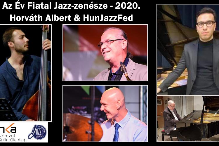 Év Fiatal Jazz-zenésze 2020. Horváth Albert & HunJazzFed