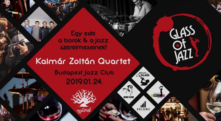 Glass of Jazz vol.5. - Egy este a Borok & a Jazz szerelmeseinek
