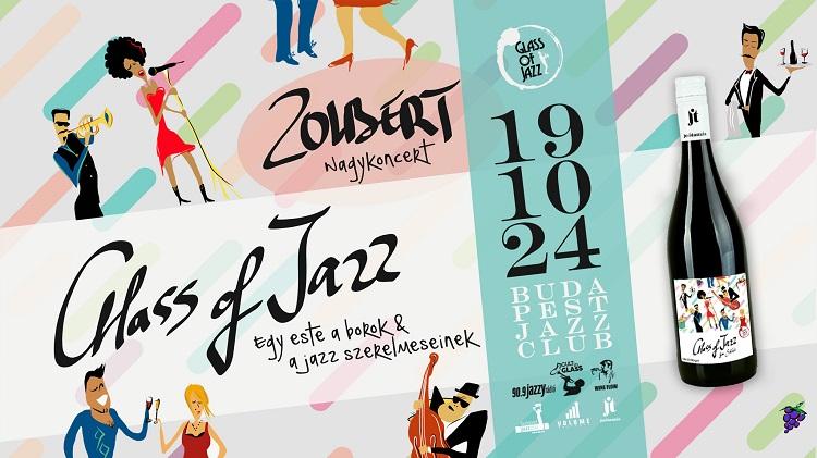 Glass of Jazz vol.7. - Egy este a Borok & a Jazz szerelmeseinek