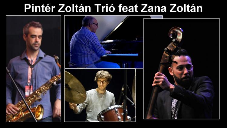Pintér Zoltán Trio feat. Zana Zoltán