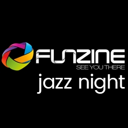 Funzine Jazz Night
