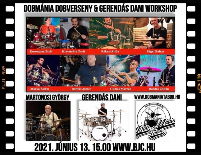 DobMánia Dobverseny döntő & Gerendás Dani Exkluzív Workshop