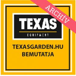 TexasGarden.hu presents
